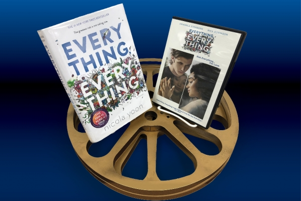 Book to Movie: Everything, Everything (Young Adult)