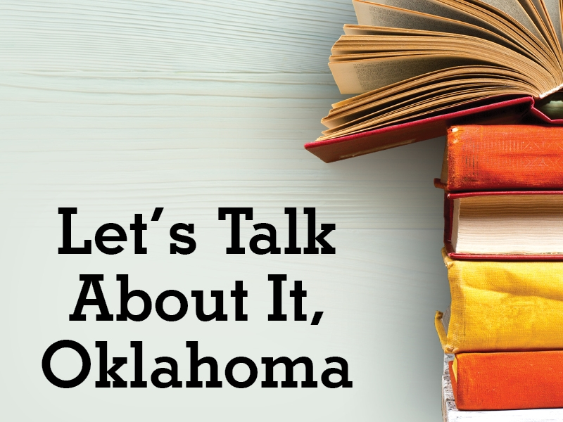 Let's Talk About It, Oklahoma | A Tan and Sandy Silence